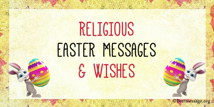 Religious Easter Messages - Religious Easter Wishes