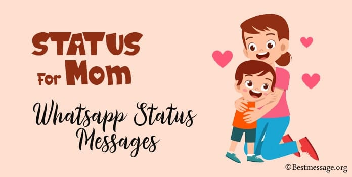 Status for Mom, Short Mothers Day Whatsapp Status Messages