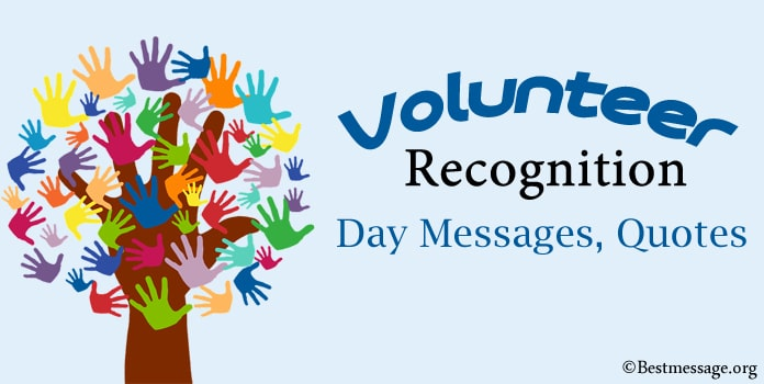 Volunteer Recognition Day Messages, thank you messages, Quotes