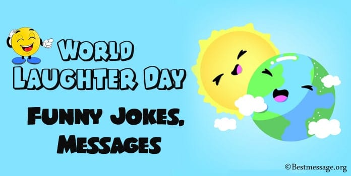 World Laughter Day Funny Jokes, Laughter Funny Messages