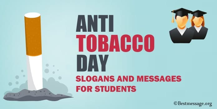 Anti Tobacco Day Slogans for Students, No Tobacco Day Messages