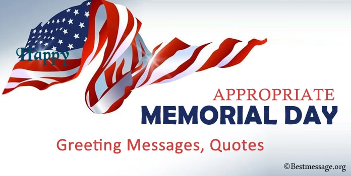 Appropriate Memorial Day Greeting Messages, Memorial Quotes