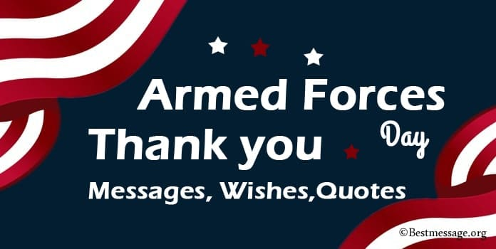 Armed Forces Day Thank you Messages, Thank you Wishes Quotes