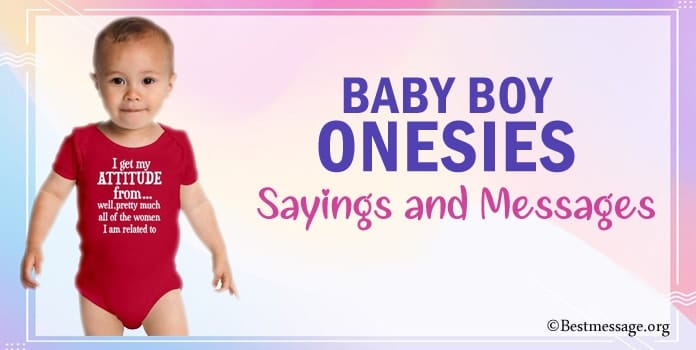 Baby Boy Onesies Sayings, Funny Onesie Sayings, Messages