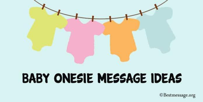 Baby Onesie Sayings Ideas, Message Baby Onesie