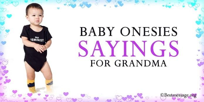 Baby Onesie Grandma Sayings, Baby Onesie Messages