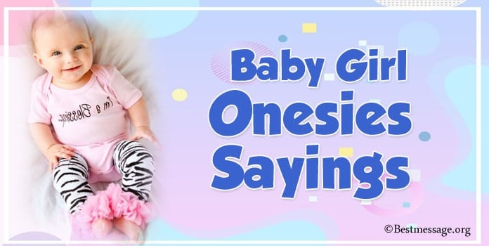 Baby Girl Onesies Sayings, Baby Girl Onesies Message