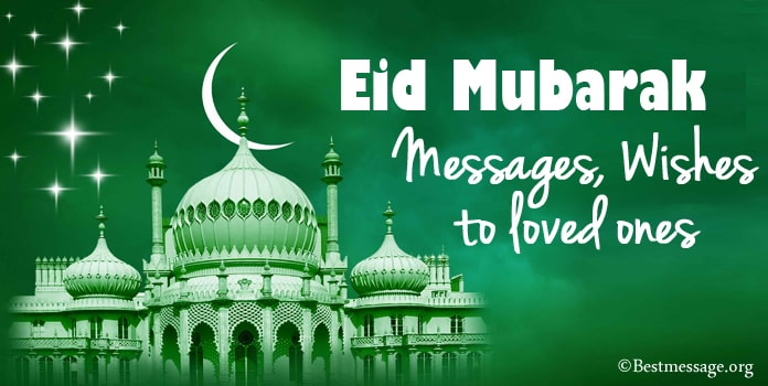 Eid Mubarak Wishes Messages to Loved Ones