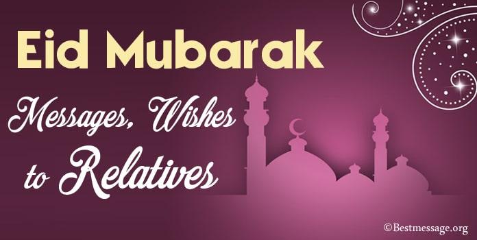 Eid Mubarak Quotes, Eid Mubarak Messages Wishes to Relatives