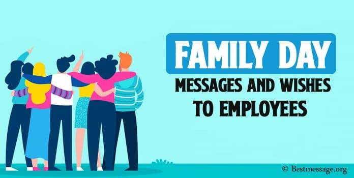 Happy Family Day Messages, Family Day Wishes to employees