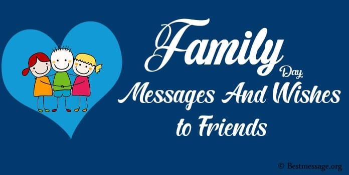 Family Day Wishes Messages to friends