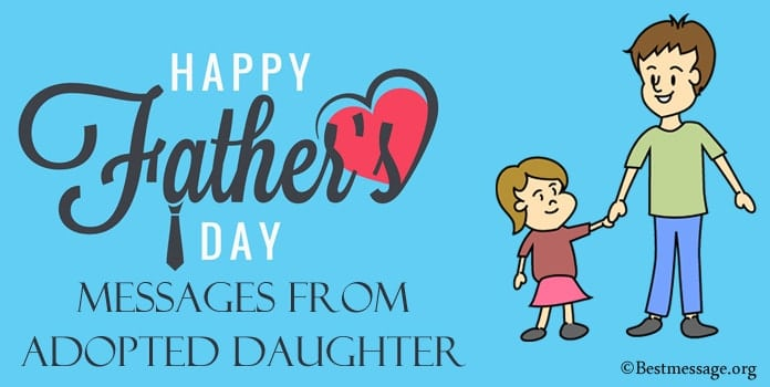 Fathers Day Messages from Adopted Daughter, adoption quotes daughter