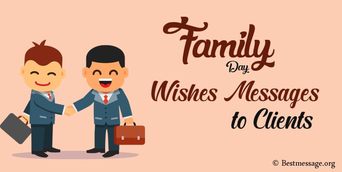 Family Day Messages, Family Day Wishes to Clients
