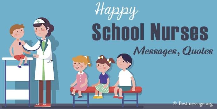 Happy School Nurses Day Messages, Nurse Quotes, Nurses Day Wishes