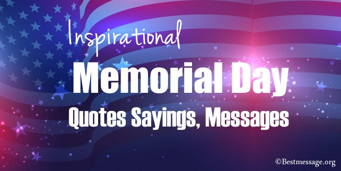 Inspirational Memorial Day Quotes Sayings, Patriotic Message