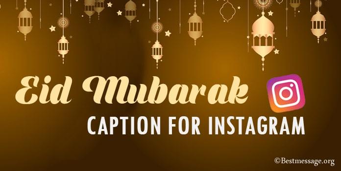 Instagram Caption for Eid Mubarak, Eid Photo Captions