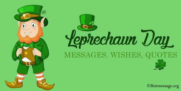 Leprechaun Day Wishes Messages, Leprechaun Quotes