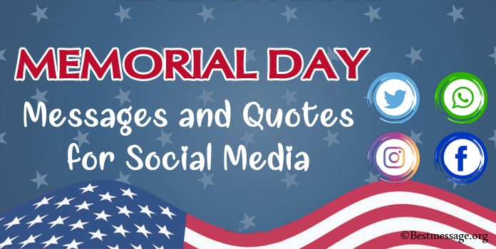 Memorial Day Messages, Memorial Quotes for Social Media