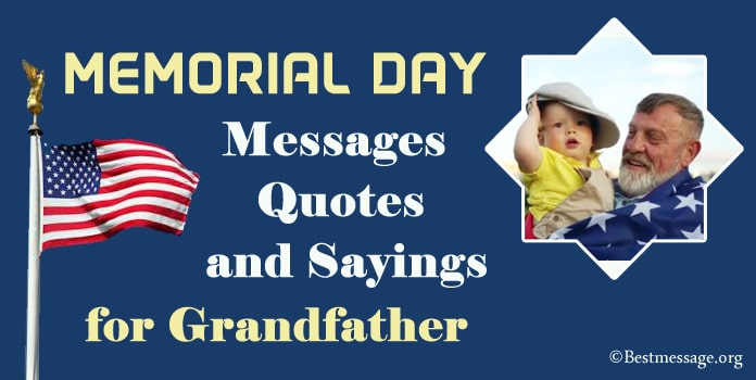 Memorial Day Messages for Grandfather, Grandpa Memorial Day Quotes Sayings