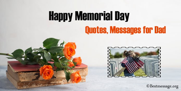 Memorial Day Quotes for Dad, Memorial Messages