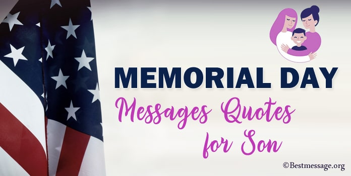 Son Memorial Day Messages, Memorial Quotes for Son