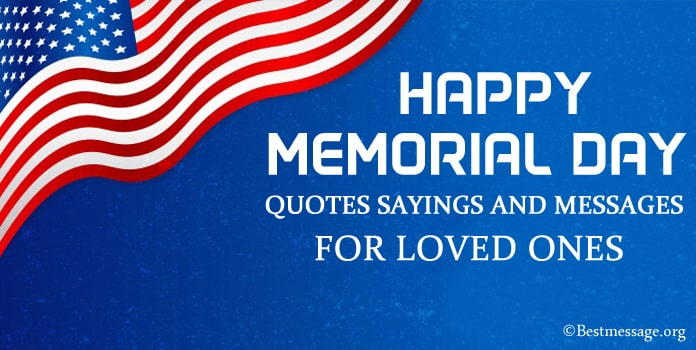 Memorial Day Quotes Sayings and Messages for Loved Ones