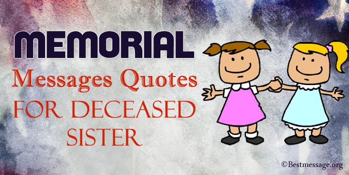 Memorial Messages, Memorial Quotes for Deceased Sister