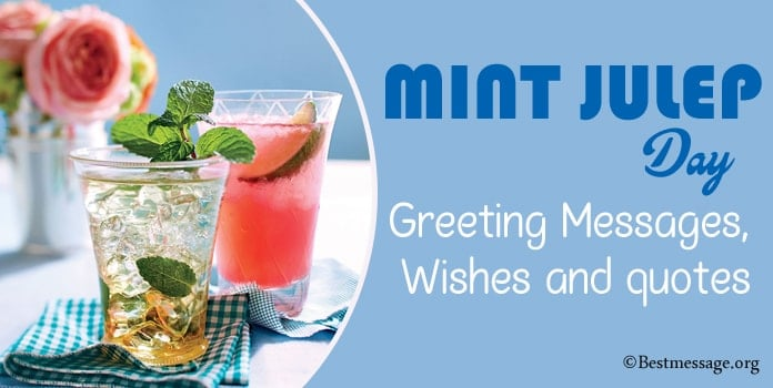 Mint Julep Day Messages, Mint Julep Quotes wishes