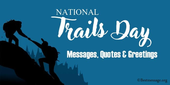 Trails Day Messages, Trails quotes sayings, Greetings