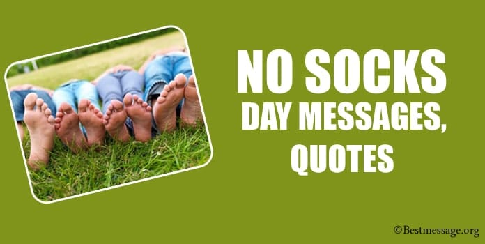 Best No Socks Day Messages, Socks Quotes