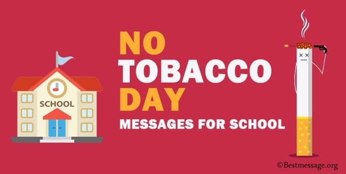 No Tobacco Day Messages for School - Anti Tobacco Day Slogans