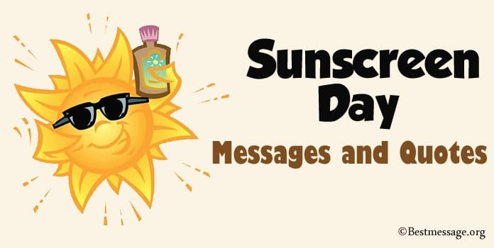 Sunscreen Day Messages, Sunscreen Quotes, Hashtags