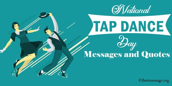 Tap Dance Day Messages, Dance Quotes