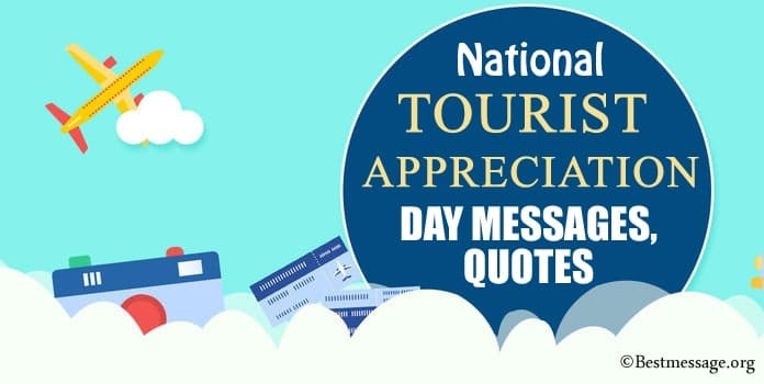 Tourist Appreciation Day Messages, Tourist Appreciation Greetings, Quotes