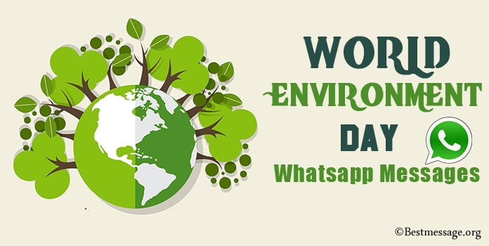 World Environment Day Whatsapp Messages, Whatsapp Status