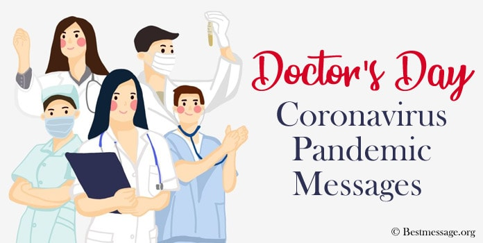 COVID-19 Pandemic Message, Doctors Day coronavirus pandemic messages