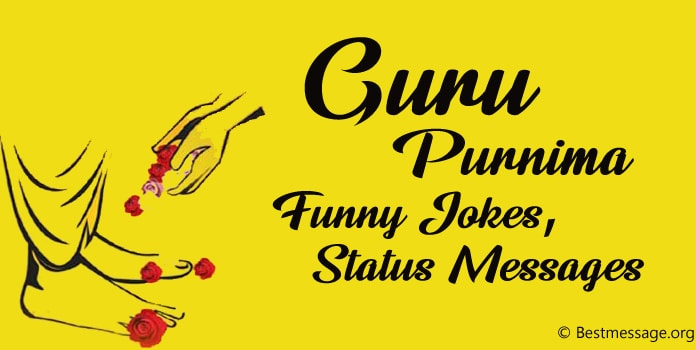 Guru Purnima Funny Jokes, Funny Status Messages