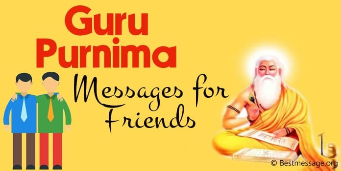 Guru Purnima Wishes, Guru Purnima Messages for friends