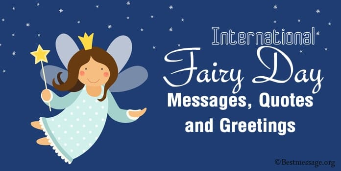 International Fairy Day Messages, Quotes, Greetings