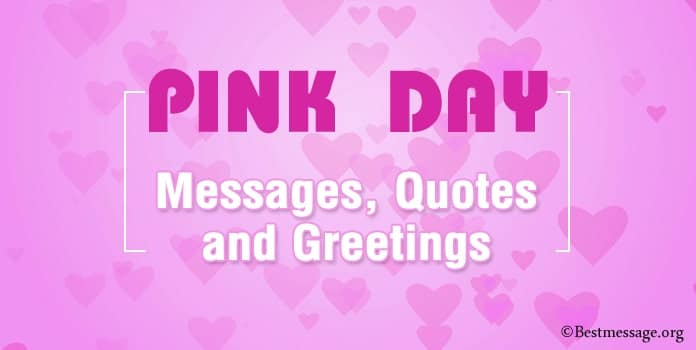 Happy Pink Day Messages, Pink Quotes, Greetings