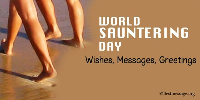 Happy World Sauntering Day Wishes, Messages, Greetings