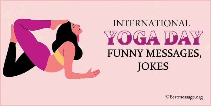 Yoga Day Funny Messages, Yoga Day Funny Jokes