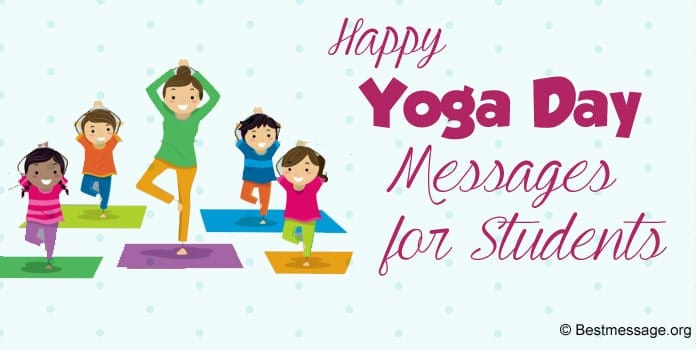 Yoga Day Messages for Students