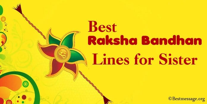 Raksha Bandhan Lines for Sister, Rakhi Quotes
