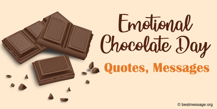 Emotional Chocolate Day Quotes, Messages