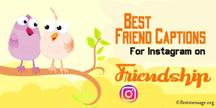 Best Friend Instagram Captions on Friendship Day