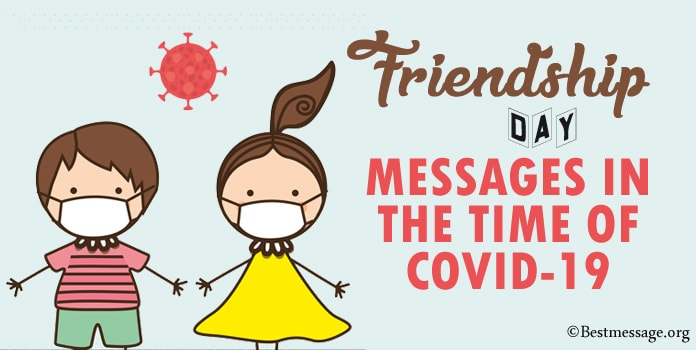 Friendship Day Messages in the Time of COVID-19