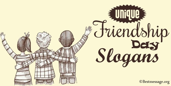 Friendship Day Slogans, Slogan on Friendship