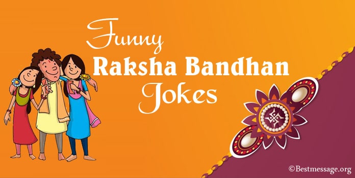Funny Rakhi Jokes, Funny Raksha Bandhan Jokes Messages
