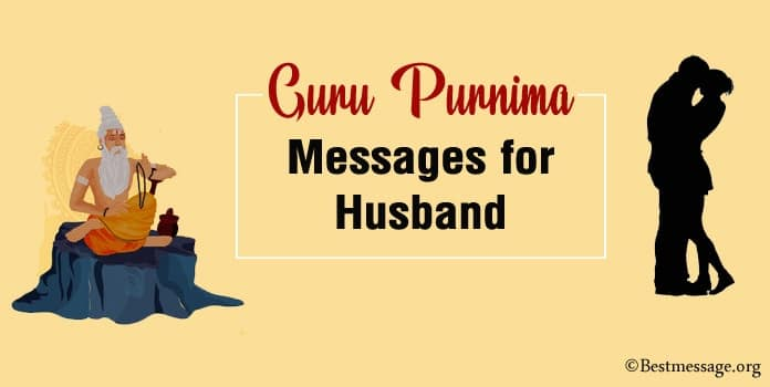 Guru Purnima Messages for Husband